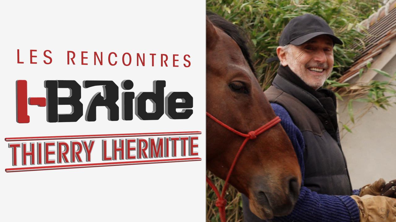 Rencontre avec Thierry Lhermite I-Bride